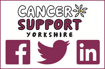 Follow Cancer Support Yorkshire on Facebook, Twitter or LinkedIn
